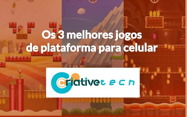 Os 3 melhores jogos de plataforma para celular