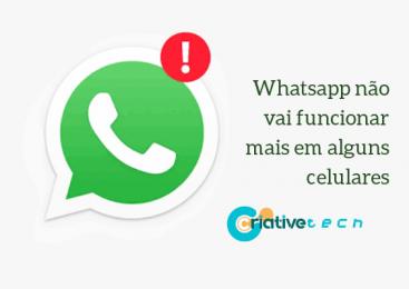 WhatsApp não vai funcionar mais em alguns celulares