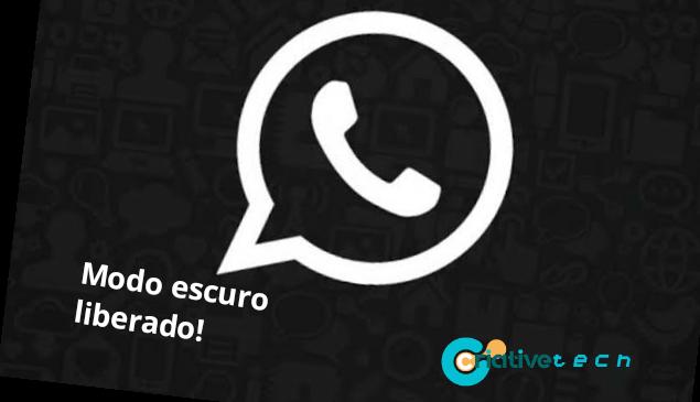WhatsApp libera modo escuro para  Android