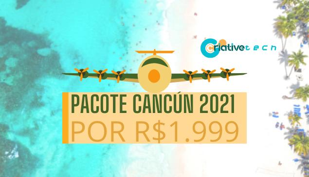 Coronavírus: preço de viagens despenca; pacote 2021 para Cancún por R$ 1.999