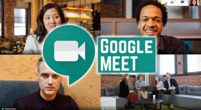 Quarentena: com bilhões de usuários, Google Meet vai ser grátis após pandemia